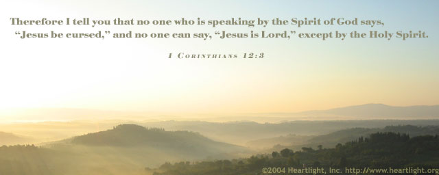 Inspirational illustration of 1 Corinthians 12:3