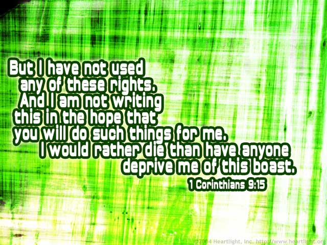 Inspirational illustration of 1 Corinthians 9:15