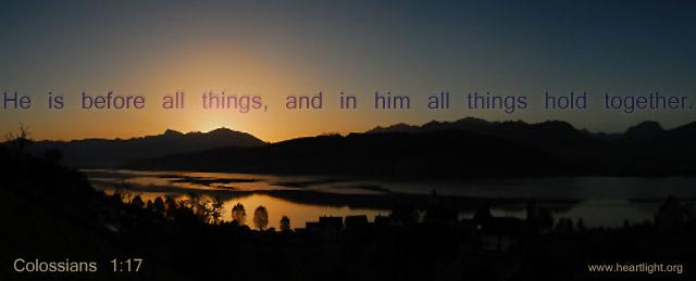 Inspirational illustration of Colossians 1:17