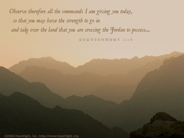 Inspirational illustration of Deuteronomy 11:8