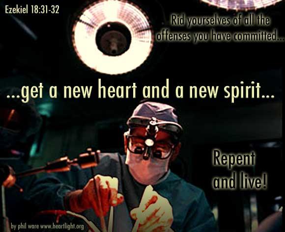 Ezekiel 18:31-32