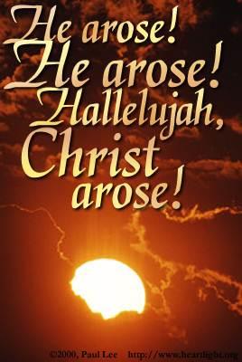 He arose! [20 kb]