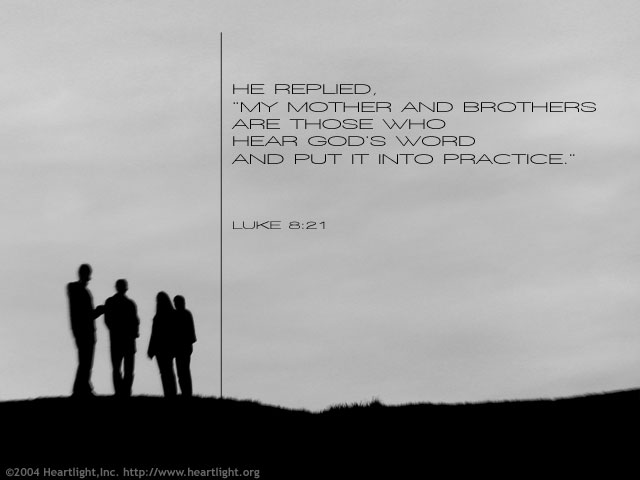 Inspirational illustration of Luke 8:21