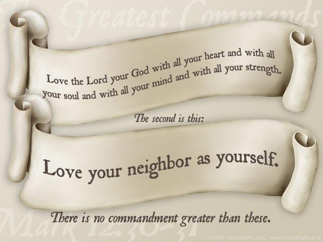 Inspirational illustration of Mark 12:30-31