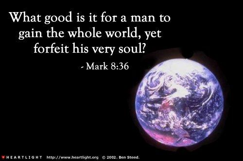 Inspirational illustration of Mark 8:36