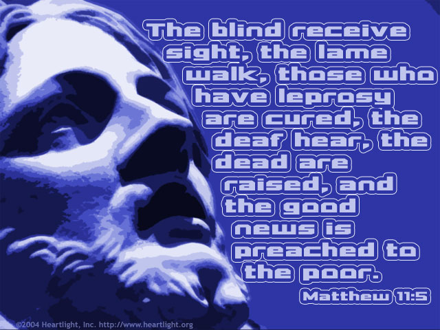Inspirational illustration of Matthew 11:5