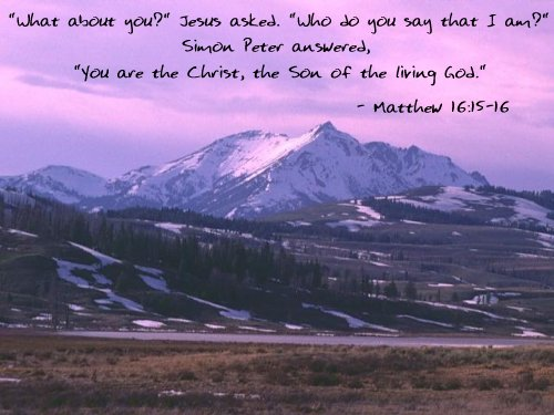 Inspirational illustration of Matthew 16:15-16