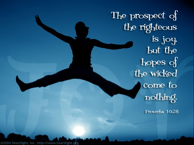 Inspirational illustration of Proverbs 10:28