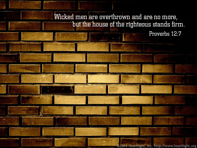 Inspirational illustration of Proverbs 12:7
