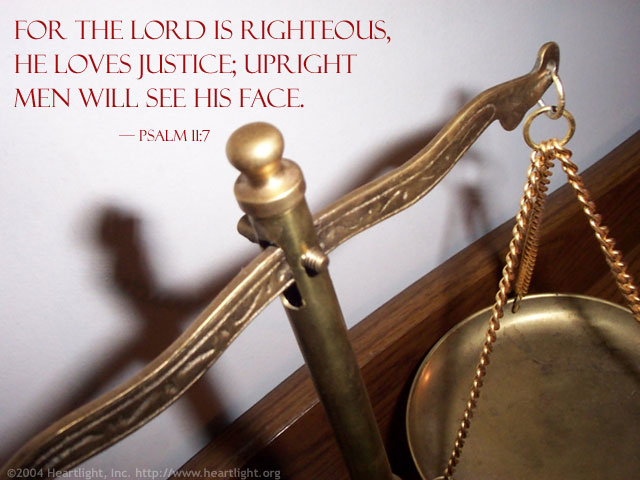 Inspirational illustration of Psalm 11:7