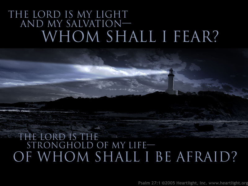 Inspirational illustration of Psalm 27:1