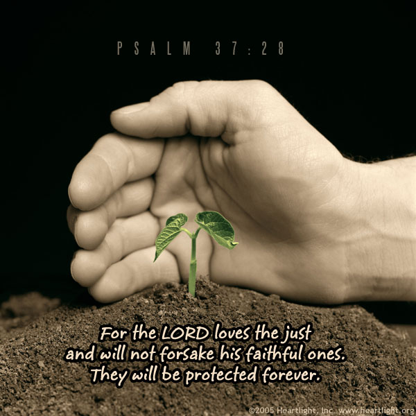 Inspirational illustration of Psalm 37:28