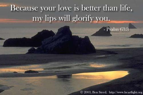 Inspirational illustration of Psalm 63:3