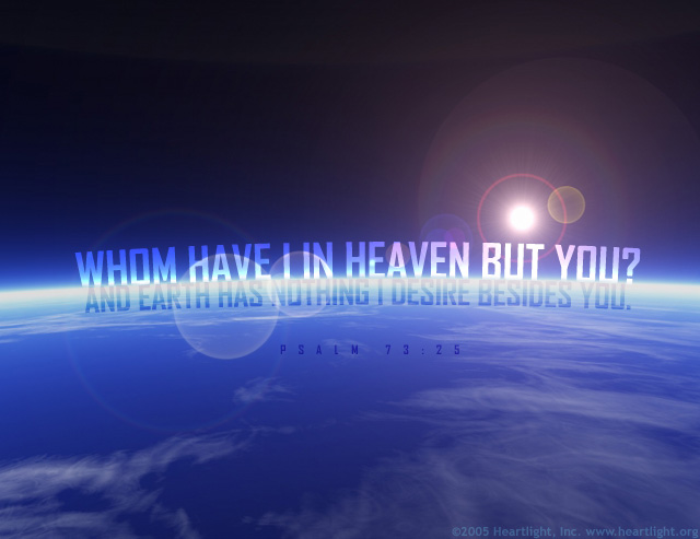 Psalm 73:25 (61 kb)