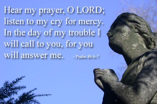 Psalm 86:6-7 (44 kb)