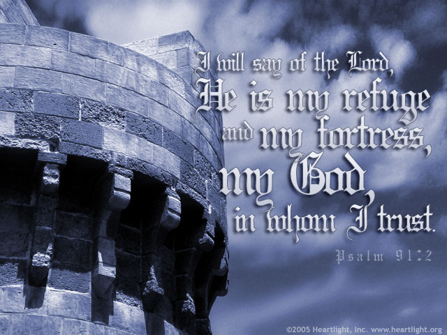 Inspirational illustration of Psalm 91:2