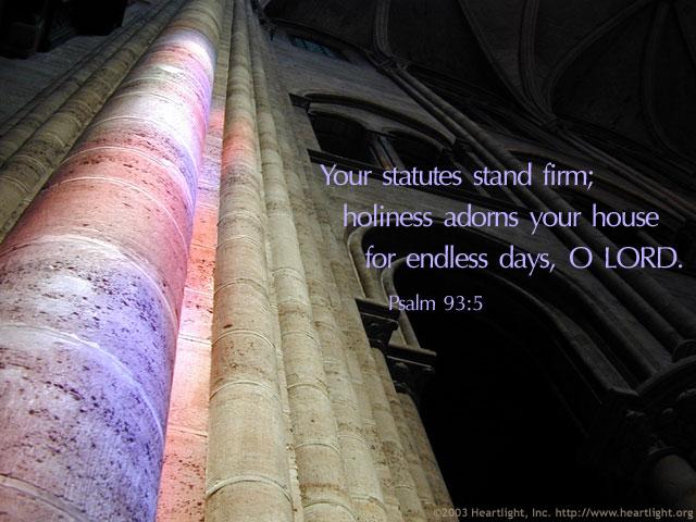 Inspirational illustration of Psalm 93:5