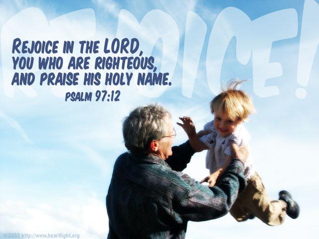 Inspirational illustration of Psalm 97:12