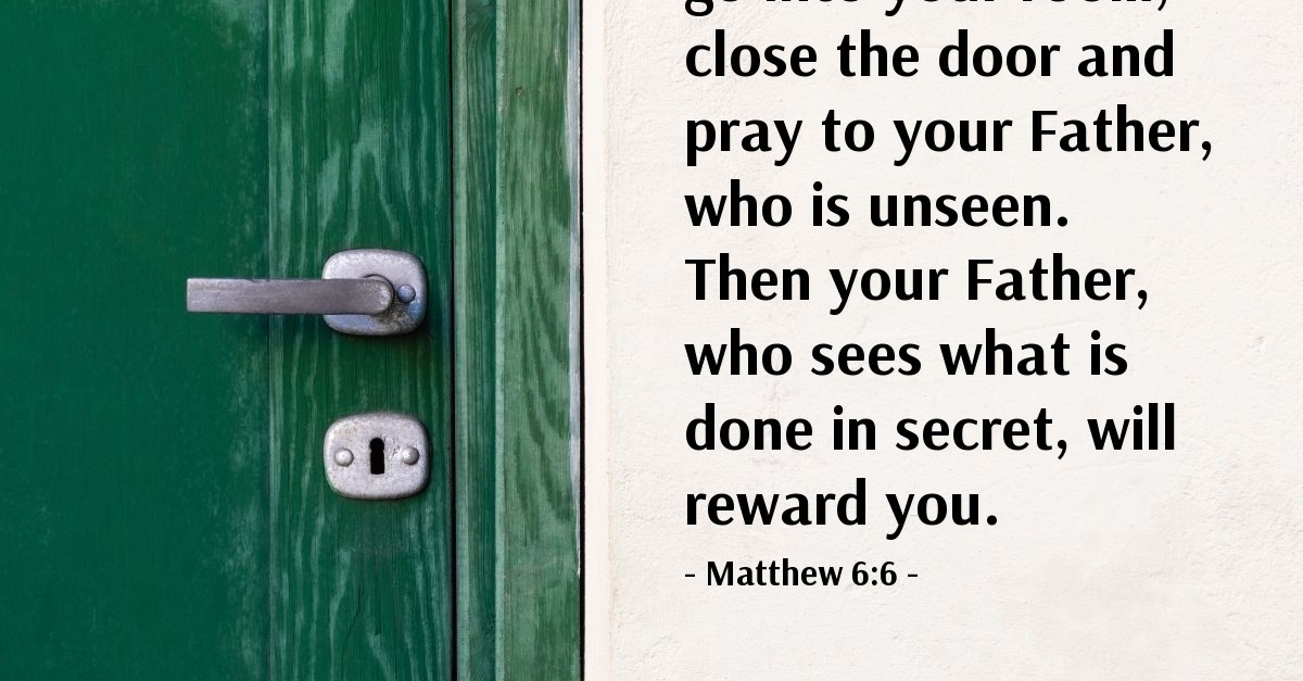 Matthew 6 6 Verse Of The Day For 06 06 2016