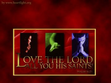 PowerPoint Background: Psalm 31:23 - Song