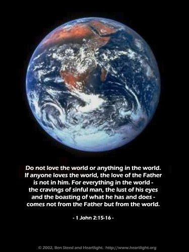 Illustration of the Bible Verse 1 John 2:15-16
