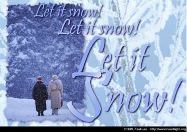 Illustration of the Bible Verse Let it Snow!