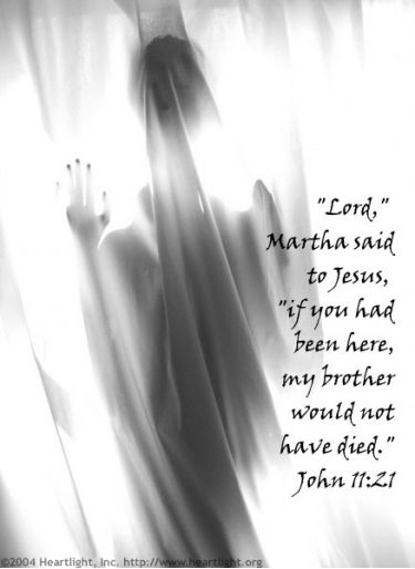 Illustration of the Bible Verse John 11:21