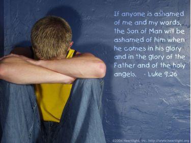 Illustration of the Bible Verse Luke 9:26