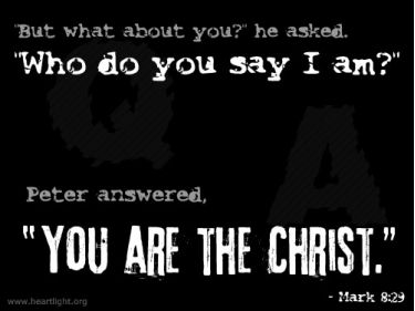 Illustration of the Bible Verse Mark 8:29