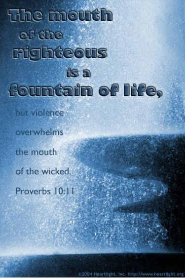 Illustration of the Bible Verse Proverbs 10:11