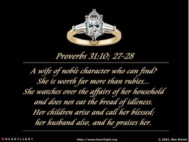 Illustration of the Bible Verse Proverbs 31:10, 27-28