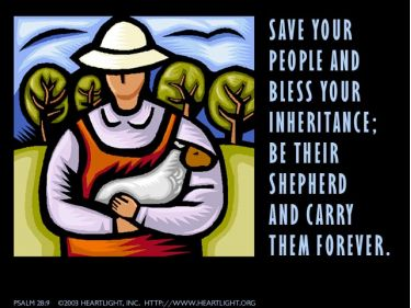 Illustration of the Bible Verse Psalm 28:9