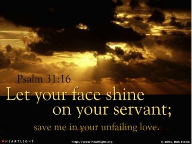 Illustration of the Bible Verse Psalm 31:16