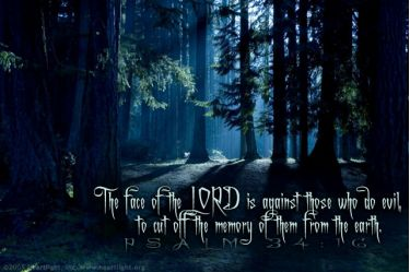 Illustration of the Bible Verse Psalm 34:16