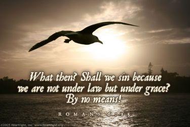 Illustration of the Bible Verse Romans 6:15