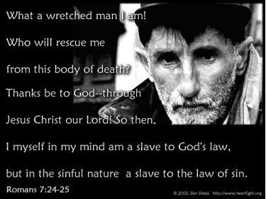 Illustration of the Bible Verse Romans 7:24-25
