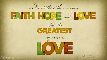 PowerPoint Background: 1 Corinthians 13:13 Celebration of Love