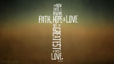 PowerPoint Background: 1 Corinthians 13:13 Cross Love