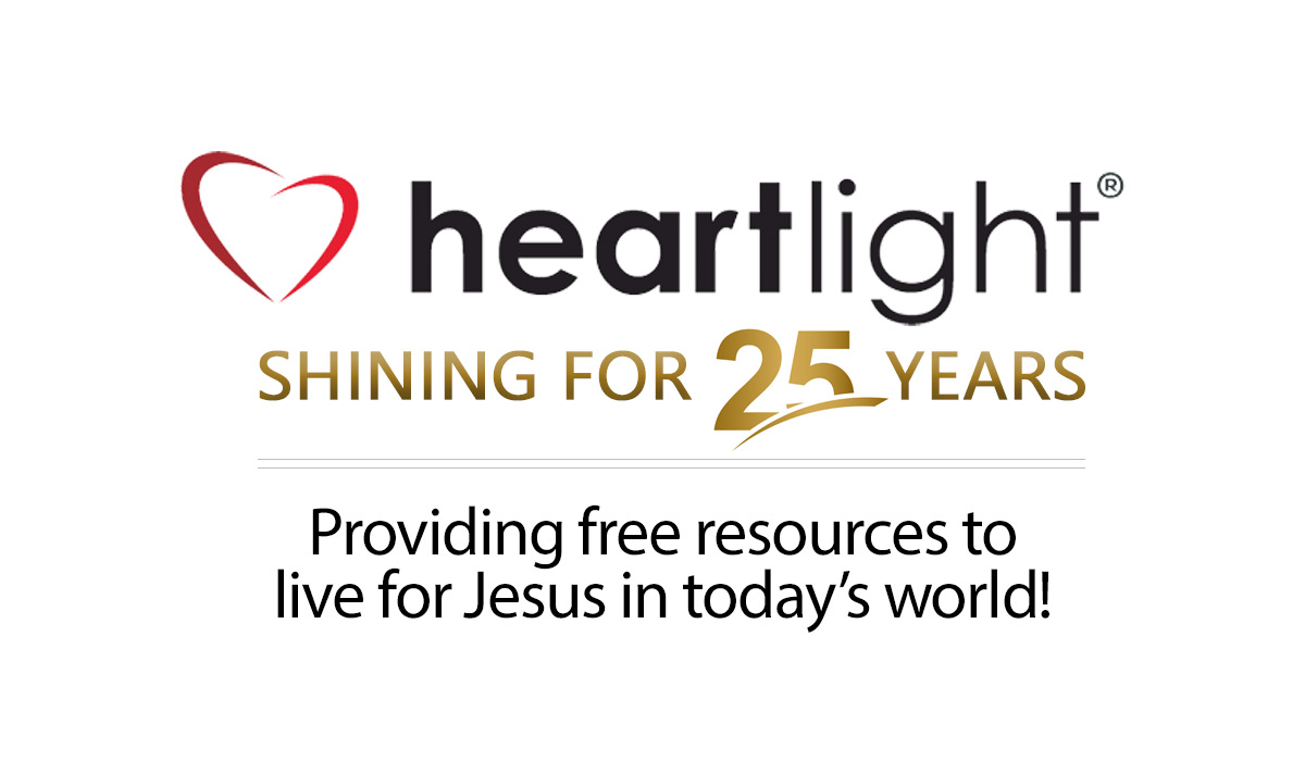 Heartlight - Celebrating 25 Years of Ministry!
