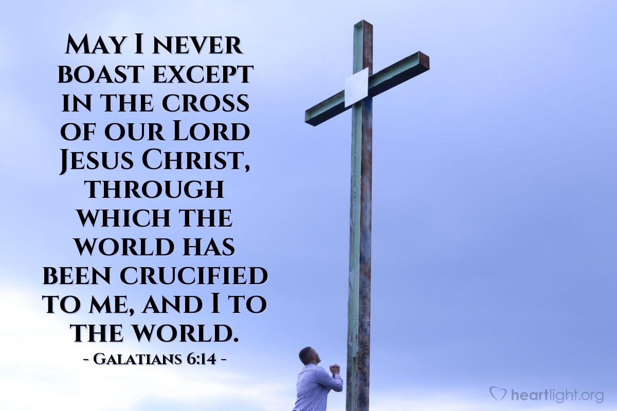 Inspirational illustration of Galatians 6:14
