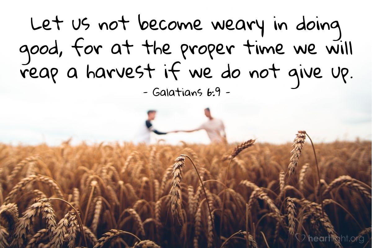 Inspirational illustration of Galatians 6:9