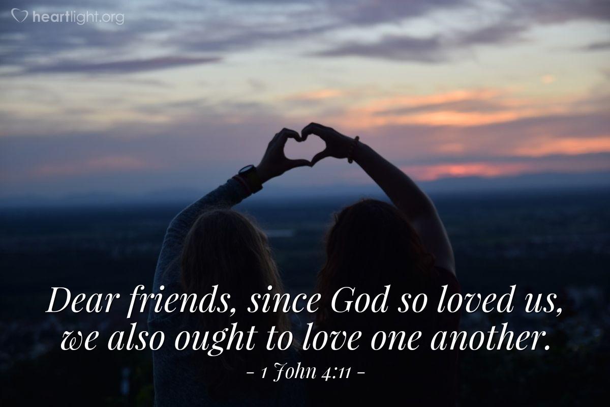 Inspirational illustration of 1 John 4:11