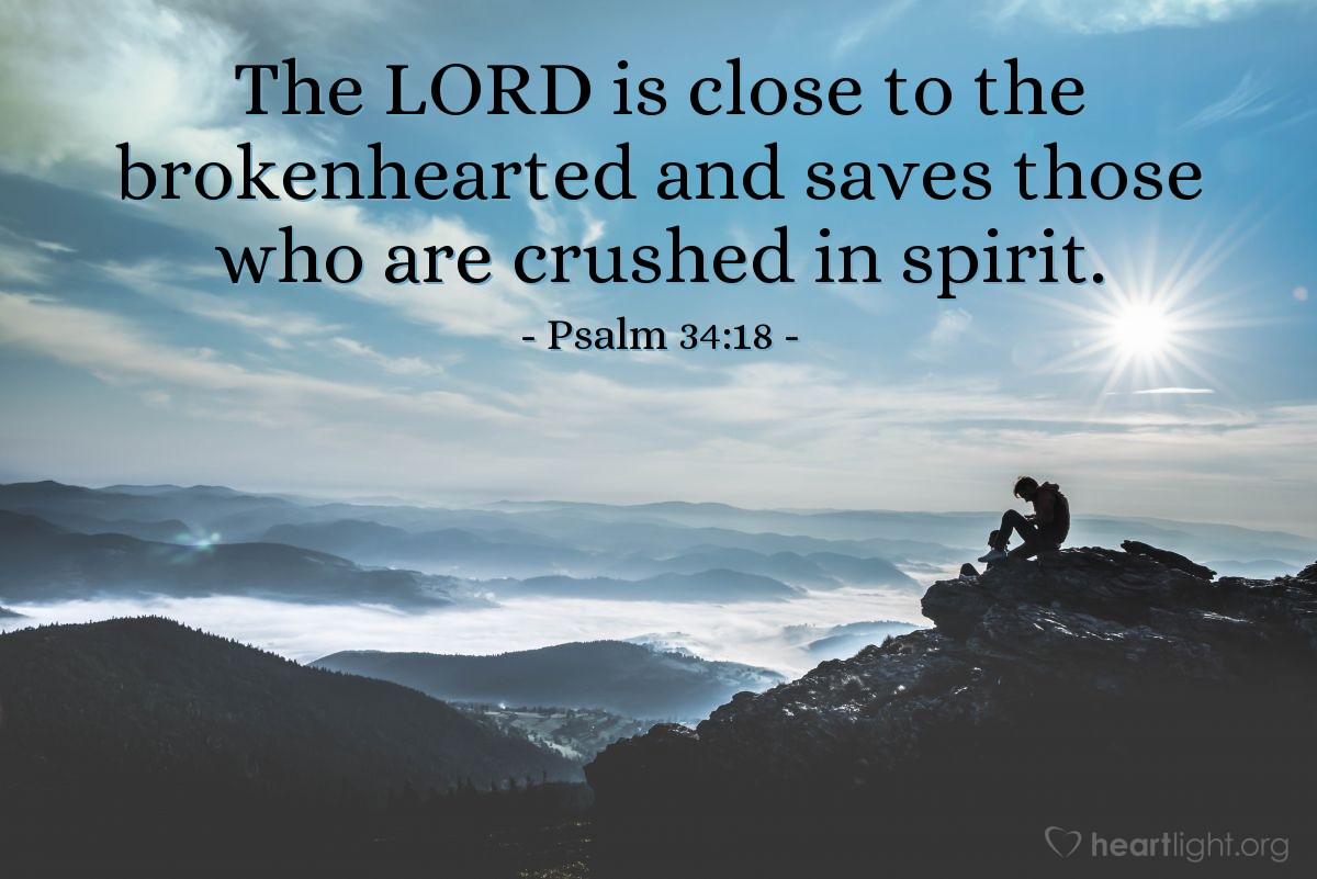 Inspirational illustration of Psalm 34:18