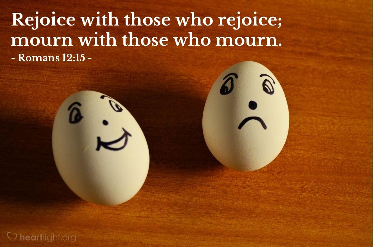Inspirational illustration of Romans 12:15