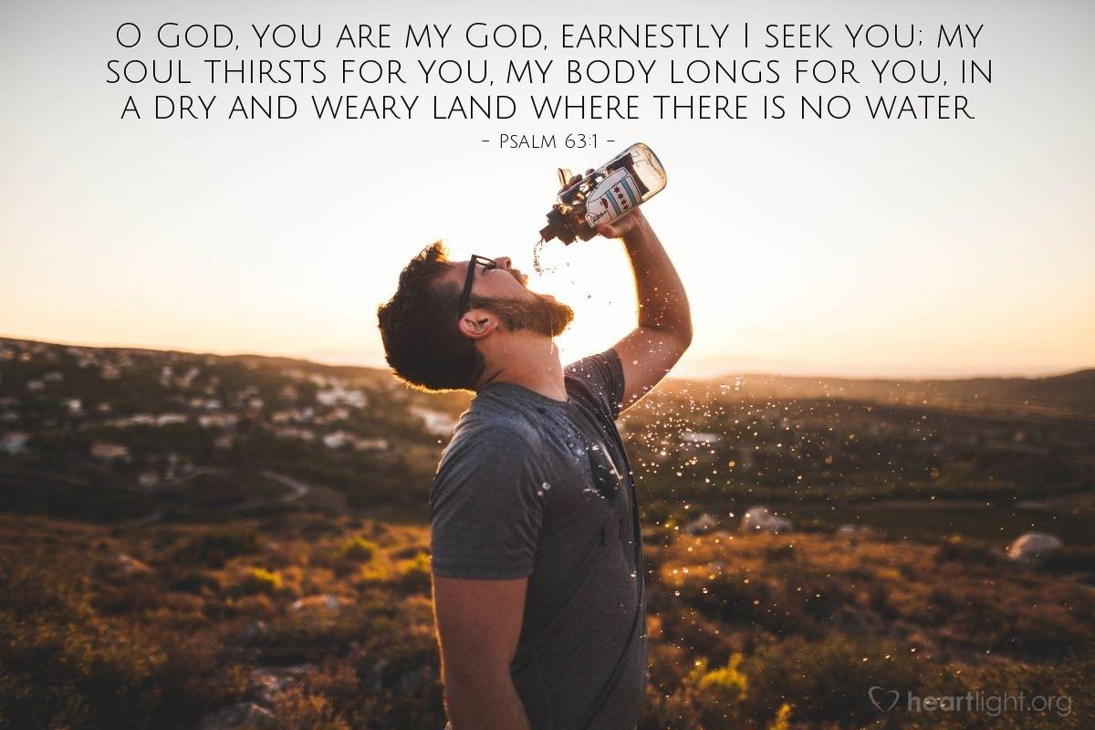 Inspirational illustration of Psalm 63:1