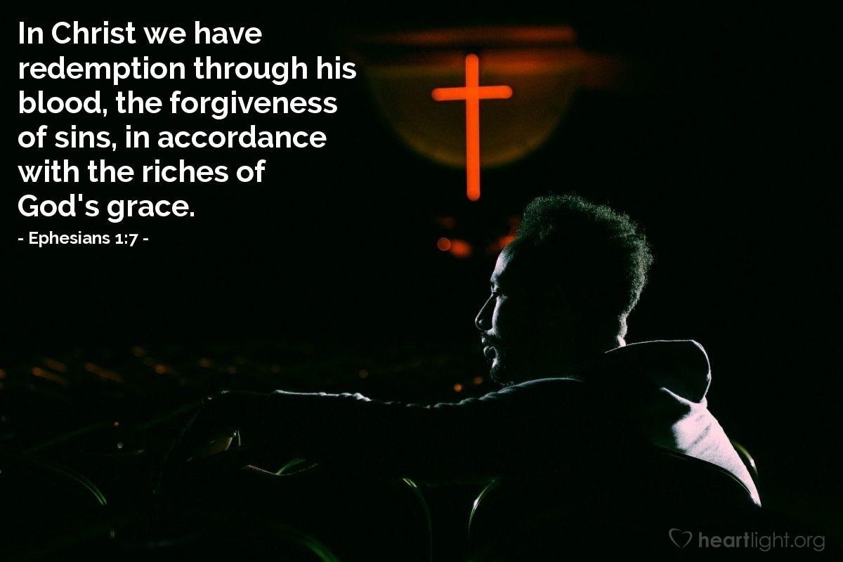 Inspirational illustration of Ephesians 1:7