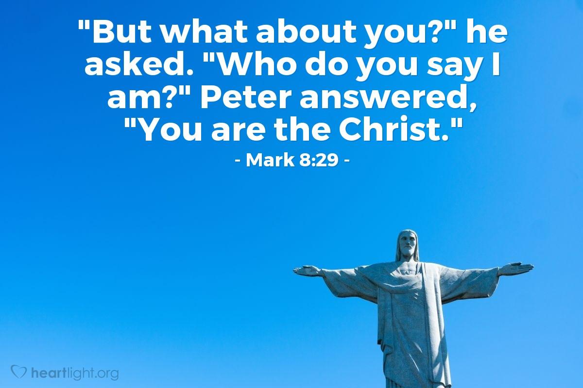 Inspirational illustration of Mark 8:29