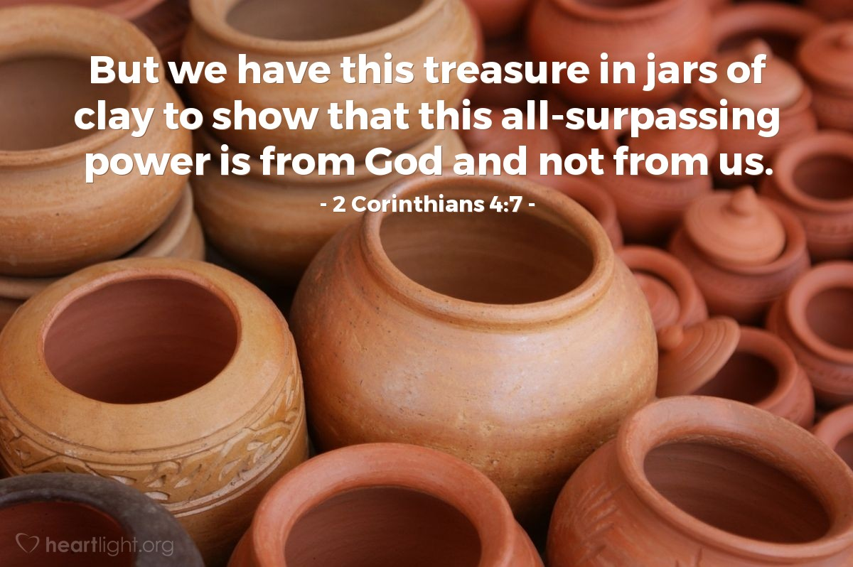 Inspirational illustration of 2 Corinthians 4:7