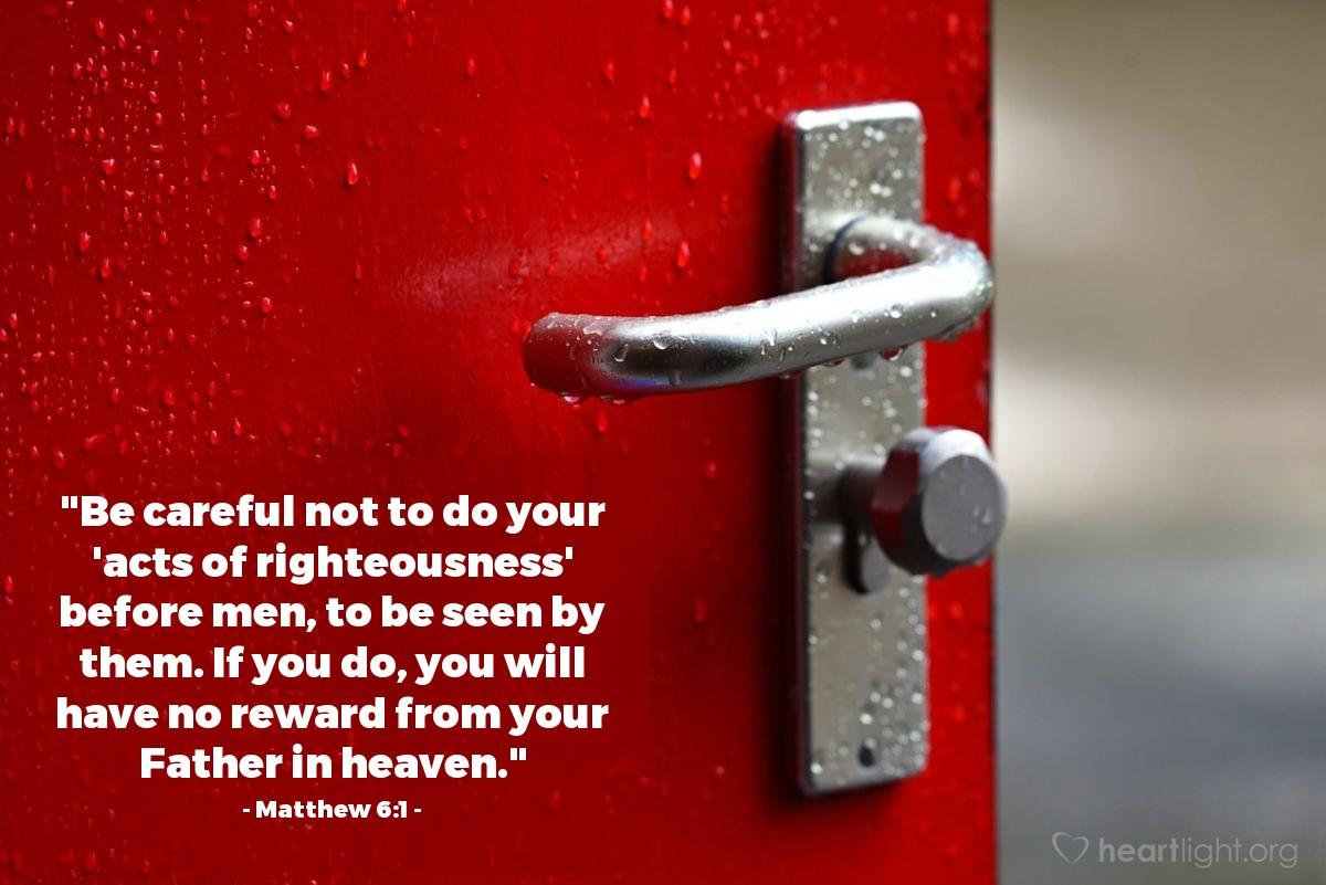 Inspirational illustration of Matthew 6:1