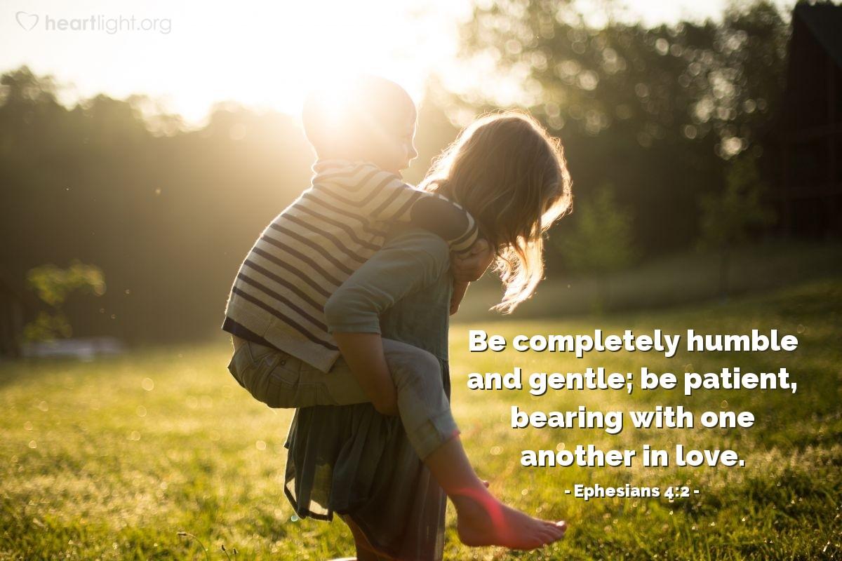 Inspirational illustration of Ephesians 4:2